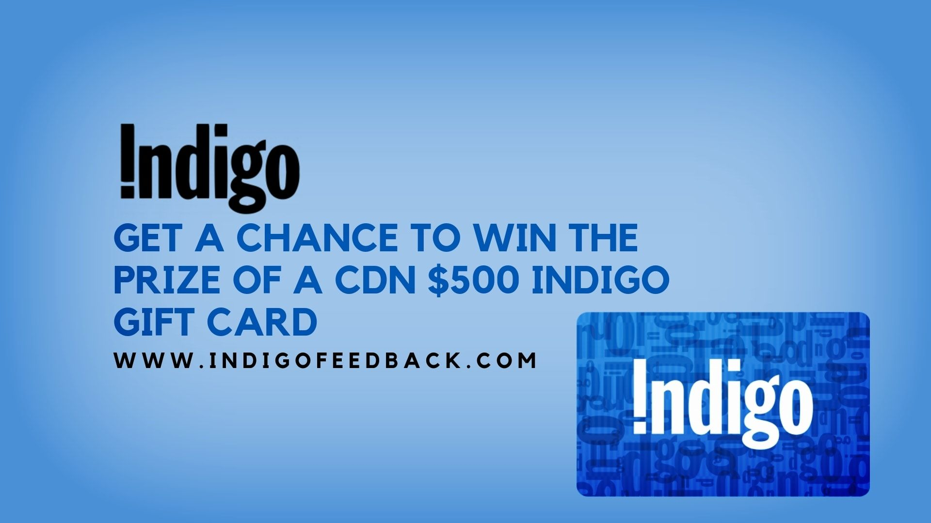 Indigofeedback- Win the Prize of CDN $500 Indigo Gift Card