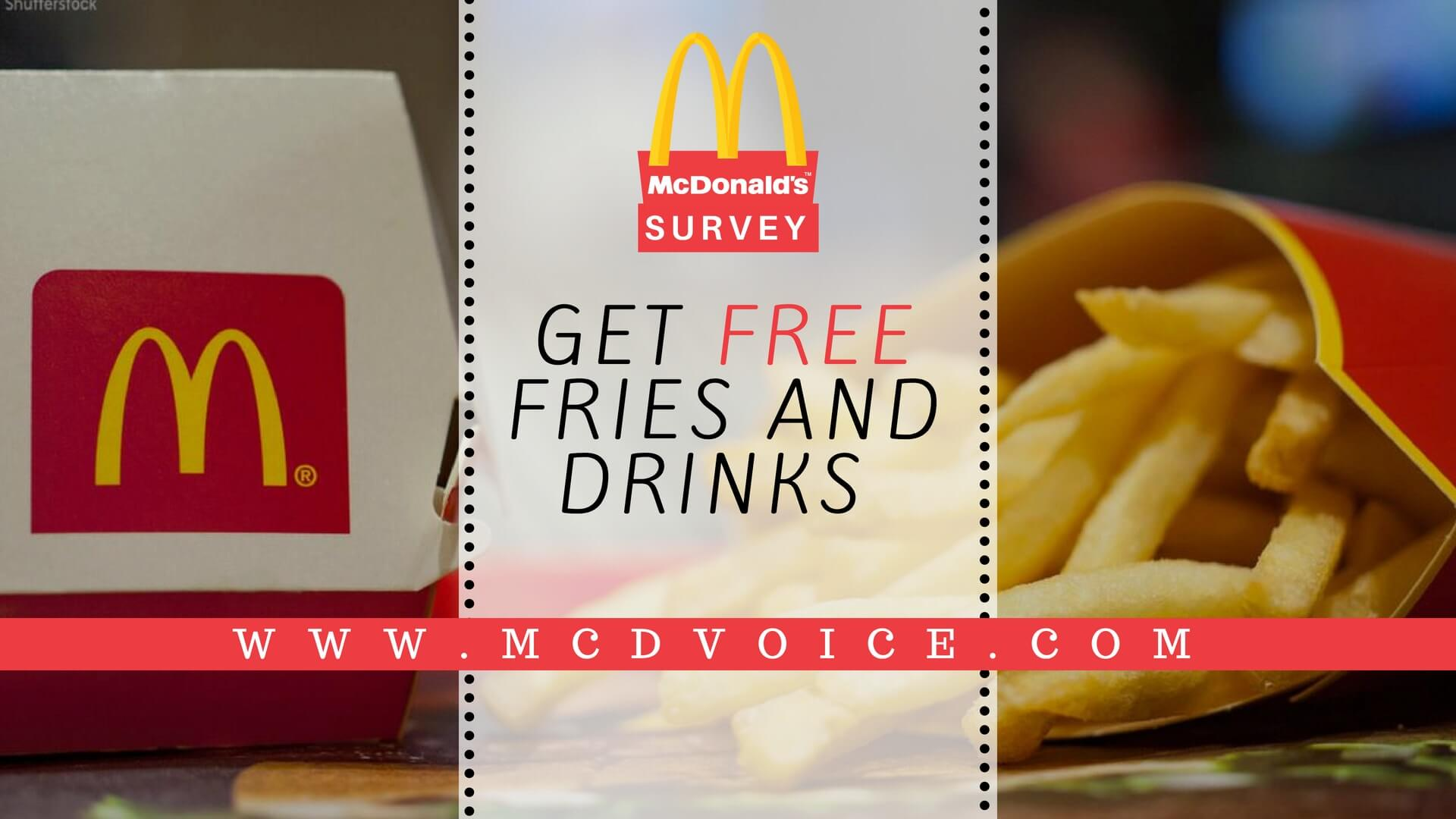 Mcdvoice survey |Get a reward of Free Fries & Drink by taking Mcdonalds survey