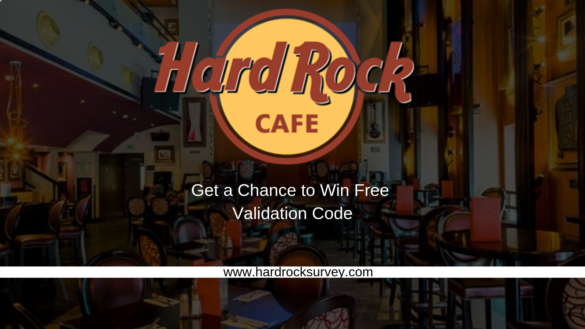 Hard Rock Survey | Get a Chance to Win Free Validation Code