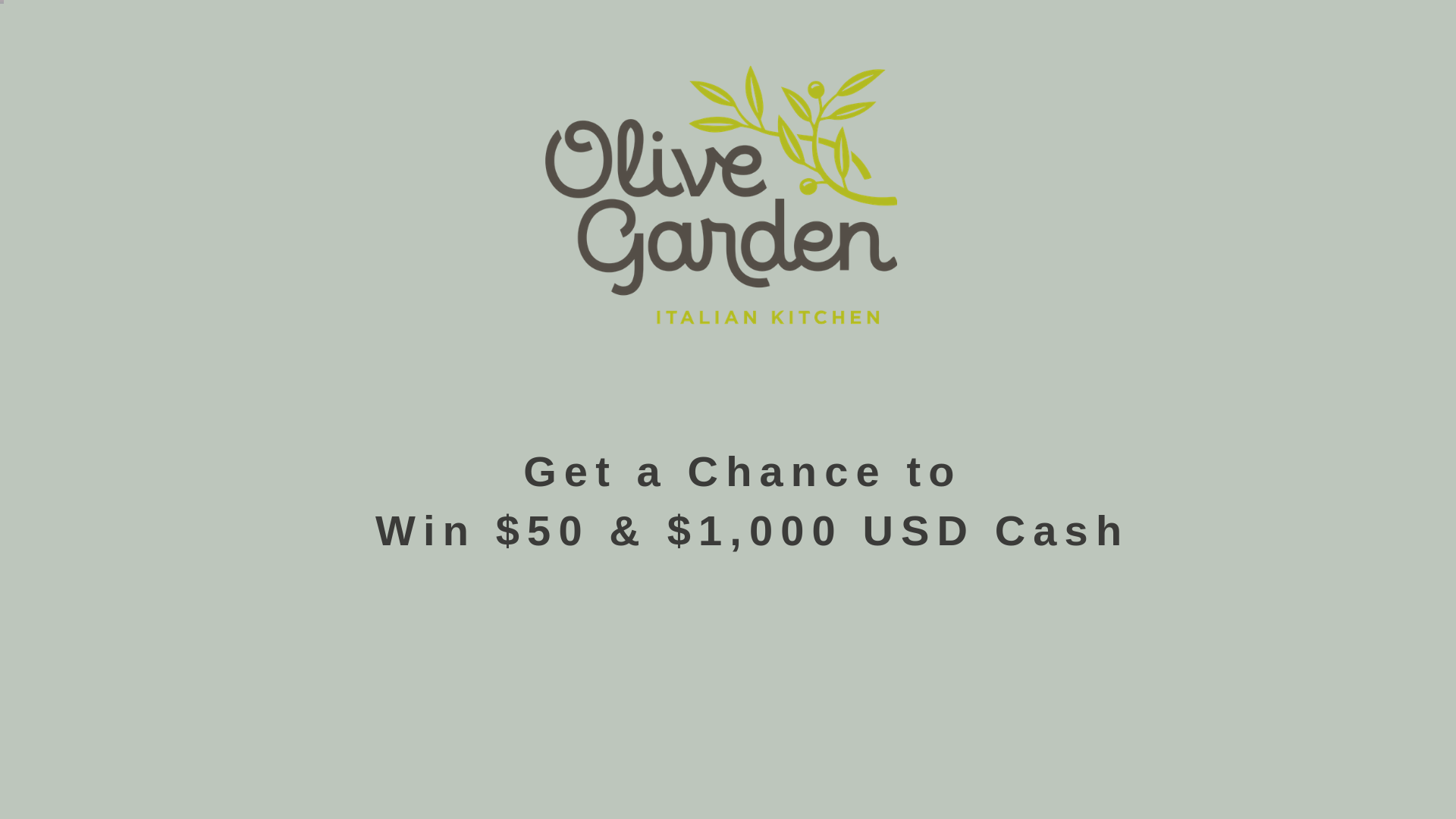 Olive Garden Survey | Get a Chance to Win $1,000 &  $50 USD Cash💵