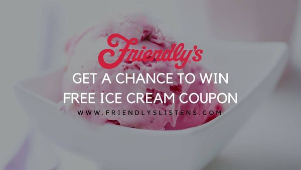 Friendlyslistens Survey- Win Ice Cream Coupons
