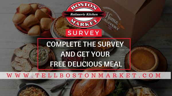 TellbostonMarket survey | Enjoy a FREE MEAL by giving your Boston Market feedback