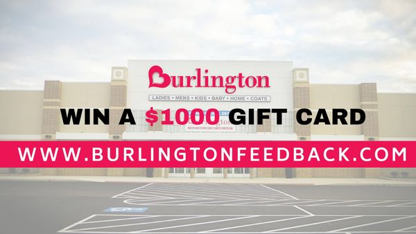 BurlingtonFeedback | Burlington survey | Win $1000 Gift Card!