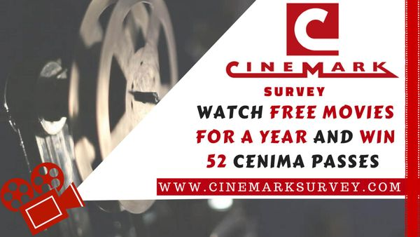 Cinemark Survey: Fill survey, get 52 passes & watch Free Movies for year