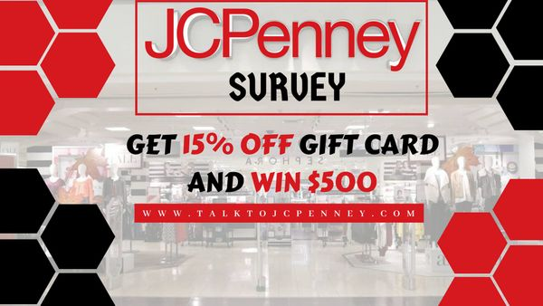 jcpenney customer survey | Get Discounts and a Chance to win $500!