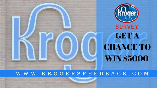 KrogerFeedback (www.KrogerFeedback.com) | Win Grand Prize of $5000 Gift Card & other Prizes