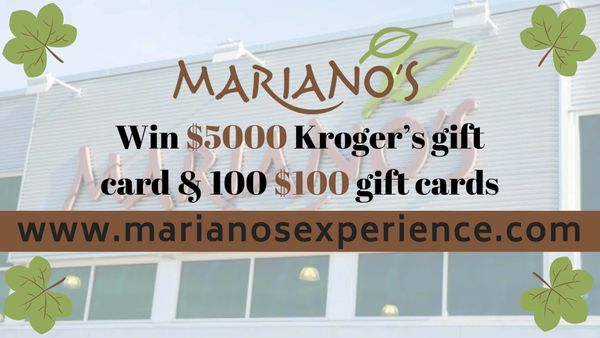 Marianos feedback | Win $5000 Gift Card at marianosexperience.com