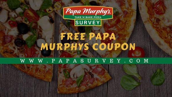 Papasurvey | Fill the Survey & Win Free Papa Murphys Coupons
