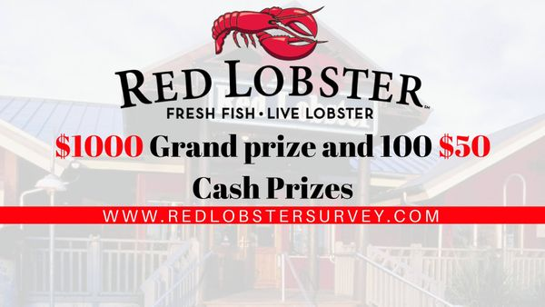 Red Lobster Survey: Win a $1000 Grand Prize and 100 $50 Prizes