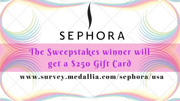 Sephora Survey | Win $250 Gift Card through Sweepstakes