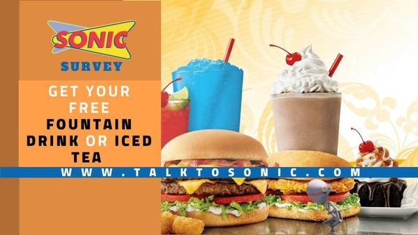 Talktosonic: Enter the Survey to Get Free Fountain Drinks or Iced Tea
