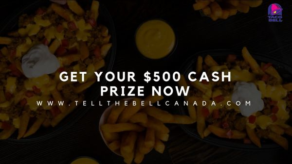 Tellthebell Canada: Earn The Reward of $500 by Taco Bell Canada