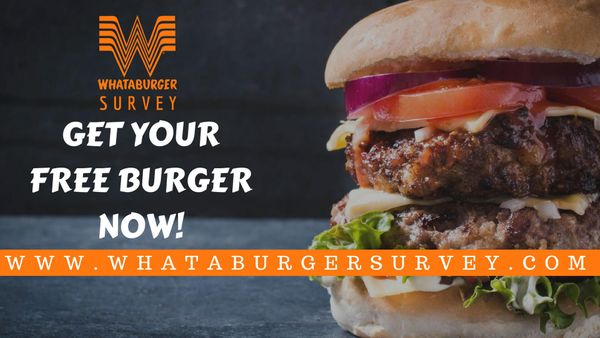Whataburger Survey | Complete the Survey to enjoy your favourite burger for FREE