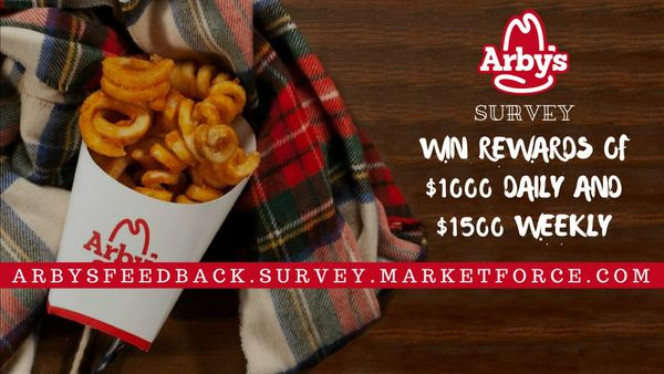 Arbys Survey | Get the Chance to Win $1000 Daily and $1500 Weekly