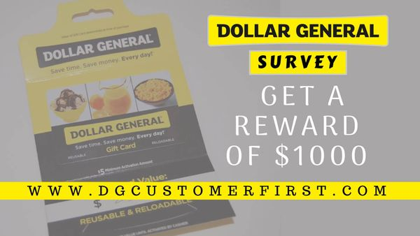 Dollar General Survey | Get a chance to win USD$1000!