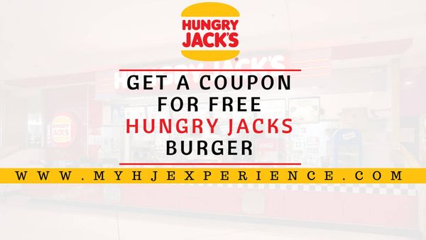 Myhjexperience | Enjoy a Free Whoper at Hungry Jack's