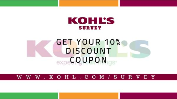 Kohlslistens | Get Multiple Discounts & 10% Discount by Taking the Survey
