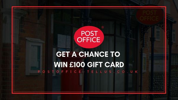 PostOffice-tellus.co.uk | Take Survey & Win £100 Gift Card