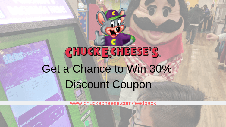 Chuckecheese | Get a Chance to Win 30% Coupon & Other Rewards