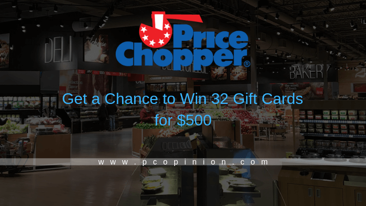 Pcopinion | Win Free Groceries for a Month in the form of $500 in Price Chopper / Market 32 Gift Cards 😍
