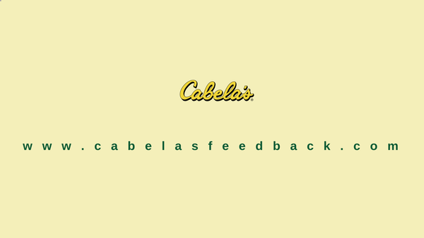 www.cabelas.com/retailsurvey – Take Cabela's Survey – Get a Chance to Win $20 Off