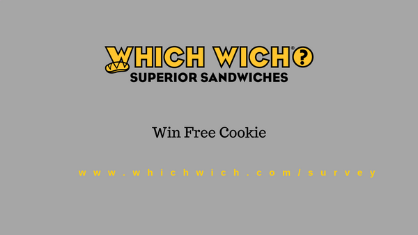 WhichWich Survey - www.WhichWich.com/Survey - Win Free Cookie